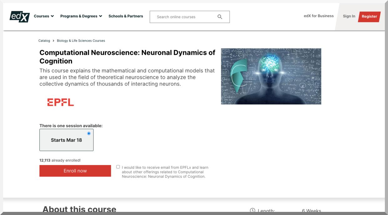 Computational Neuroscience: Neuronal Dynamics of Cognition - edX