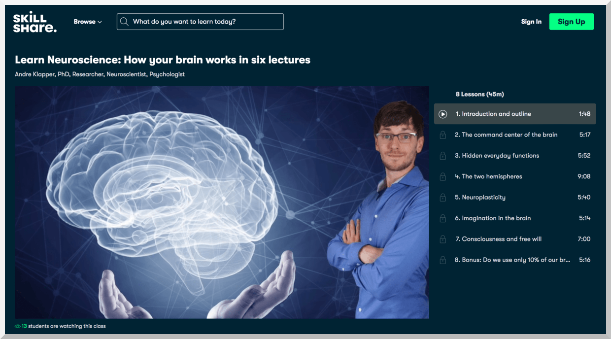 Learn Neuroscience- How your brain works in six lectures – SkillShare